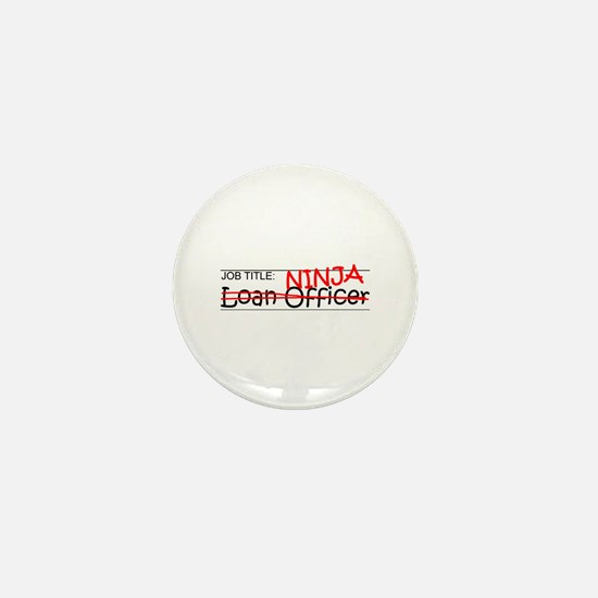 Job Ninja Loan Officer Mini Button