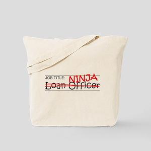 Job Ninja Loan Officer Tote Bag