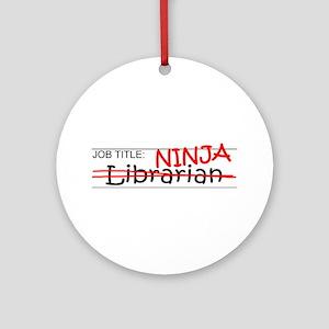 Job Ninja Librarian Ornament (Round)