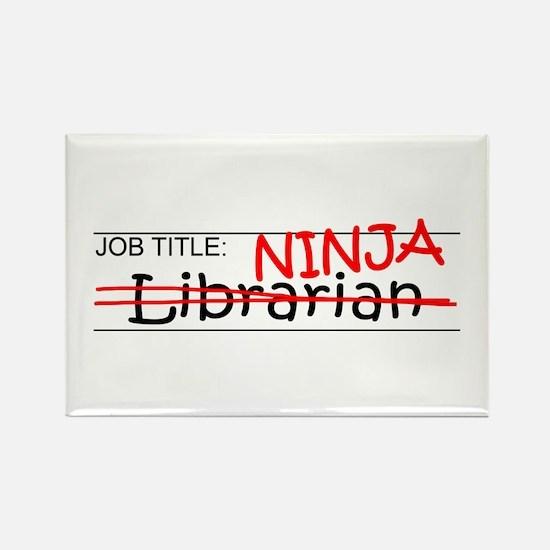 Job Ninja Librarian Rectangle Magnet