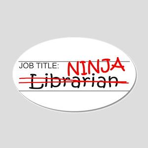 Job Ninja Librarian 20x12 Oval Wall Decal