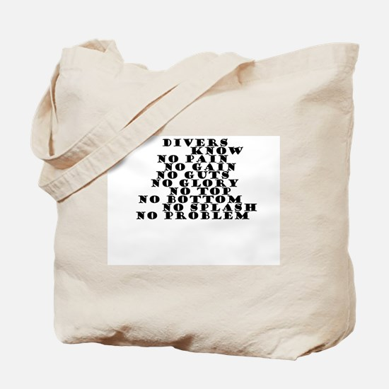 DIVERS KNOW Tote Bag