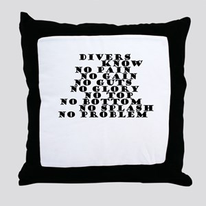 DIVERS KNOW Throw Pillow