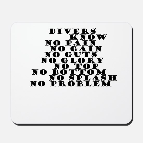 DIVERS KNOW Mousepad