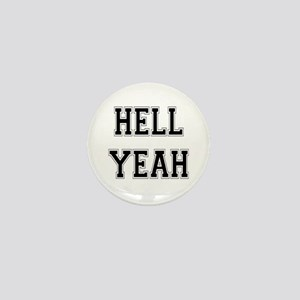 Hell Yeah Mini Button