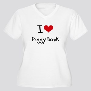 I Love Piggy Bank Plus Size T-Shirt