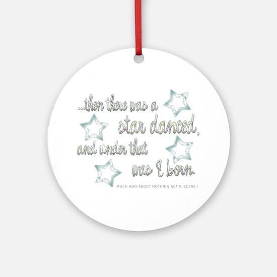 A Star Danced Ornament (Round)