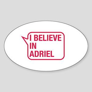 I Believe In Adriel Sticker