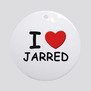 I love Jarred Ornament (Round)