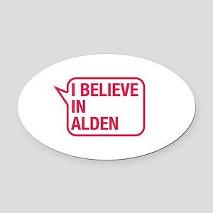 I Believe In Alden Oval Car Magnet