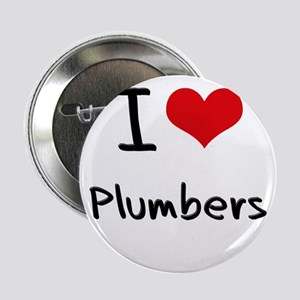 """I Love Plumbers 2.25"""" Button"""