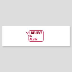 I Believe In Alvin Bumper Sticker