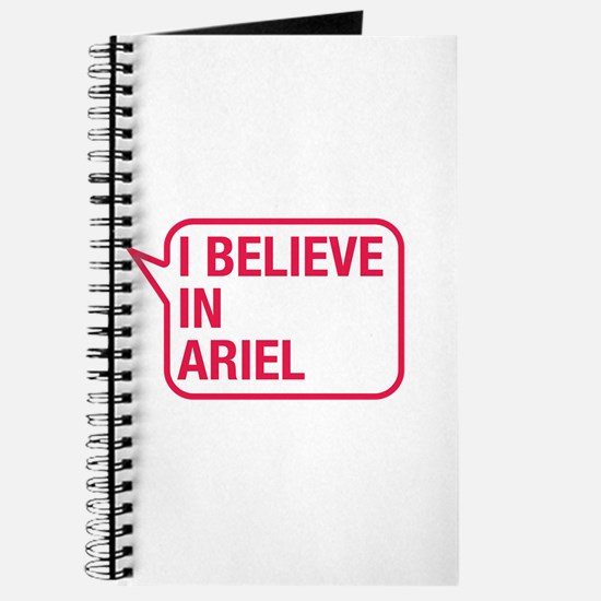 I Believe In Ariel Journal