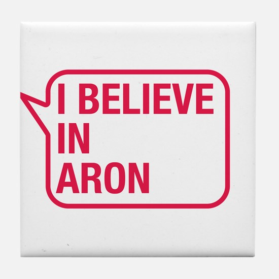 I Believe In Aron Tile Coaster