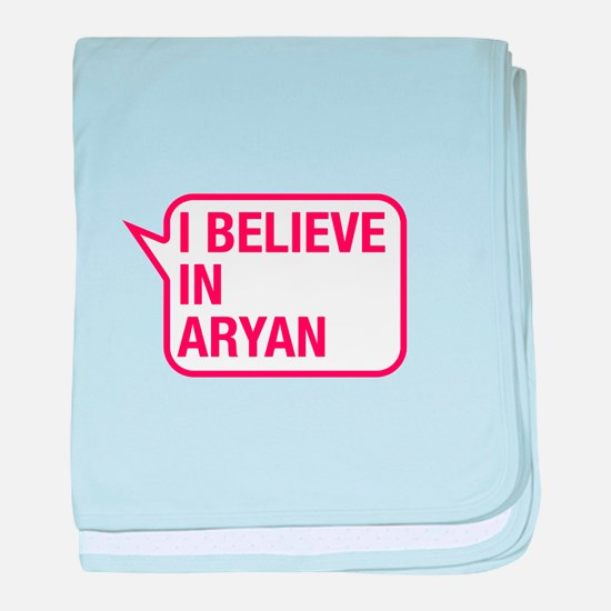 I Believe In Aryan baby blanket