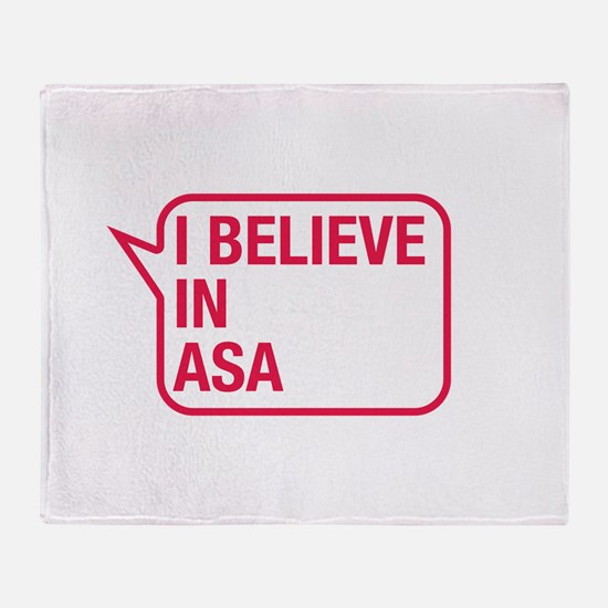 I Believe In Asa Throw Blanket