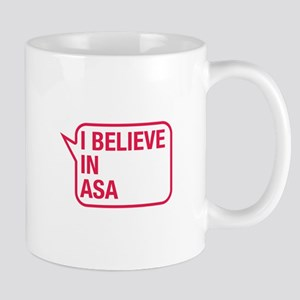 I Believe In Asa Mug