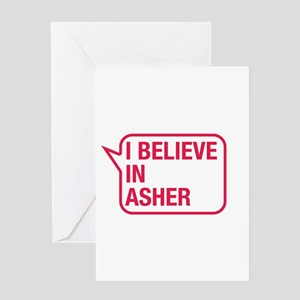 I Believe In Asher Greeting Card