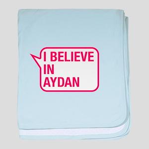 I Believe In Aydan baby blanket