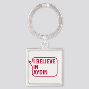 I Believe In Aydin Keychains