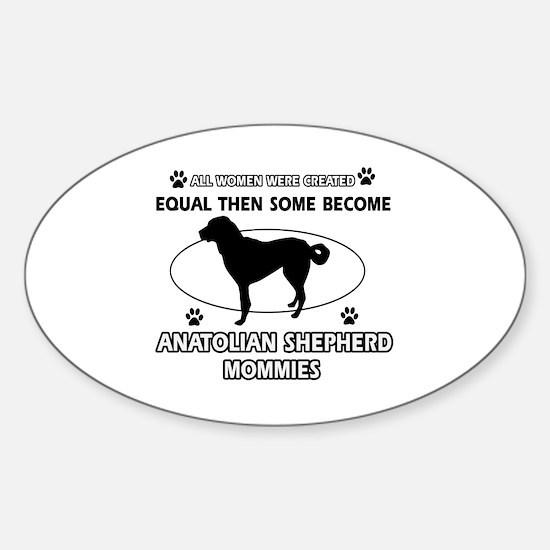 Funny Anatolian Shepherd dog mommy designs Decal