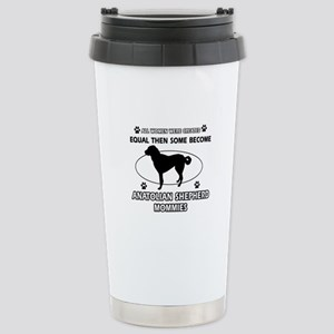Funny Anatolian Shepherd dog mommy designs Stainle