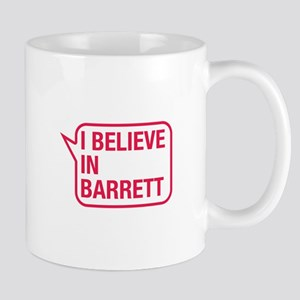 I Believe In Barrett Mug