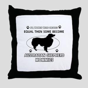 Funny Australian Shepherd dog mommy designs Throw