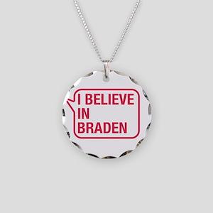 I Believe In Braden Necklace