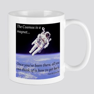 Yuri Romanenko - Cosmos is a magnet Mug