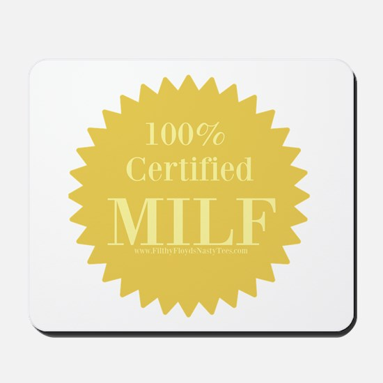 100% Certified Milf Mousepad