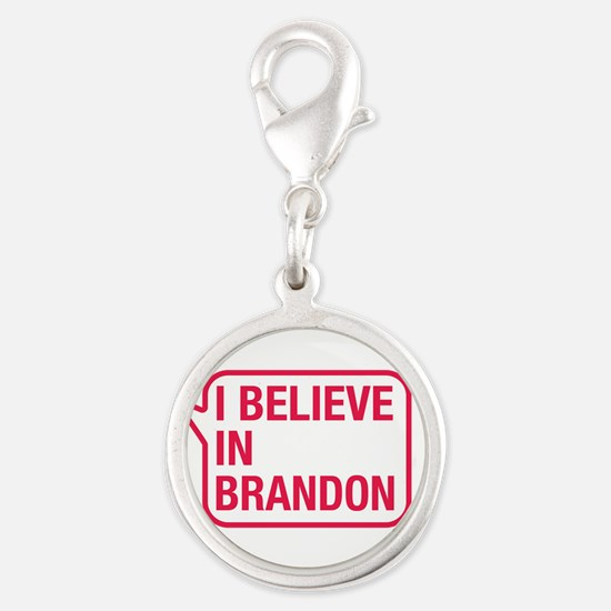 I Believe In Brandon Charms
