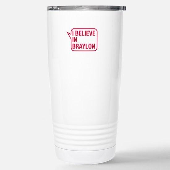 I Believe In Braylon Travel Mug