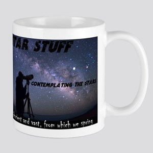 Star Stuff contemplating the stars Mug