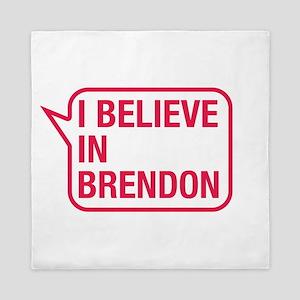 I Believe In Brendon Queen Duvet