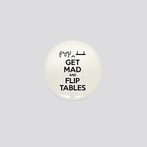 Get Mad and Flip Tables Mini Button