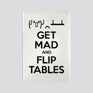 Get Mad and Flip Tables Rectangle Magnet