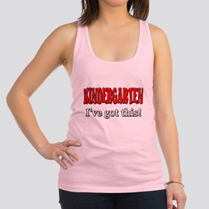Kindergarten I've Got This Racerback Tank Top