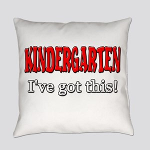 Kindergarten I've Got This Everyday Pillow