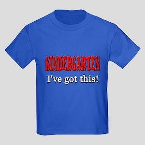 Kindergarten I've Got This Kids Dark T-Shirt