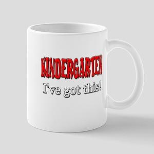 Kindergarten I've Got This 11 oz Ceramic Mug