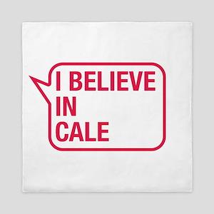 I Believe In Cale Queen Duvet