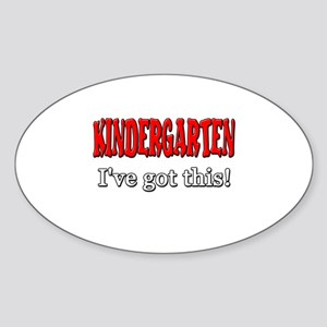 Kindergarten I've Got This Sticker (Oval)