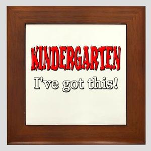 Kindergarten I've Got This Framed Tile
