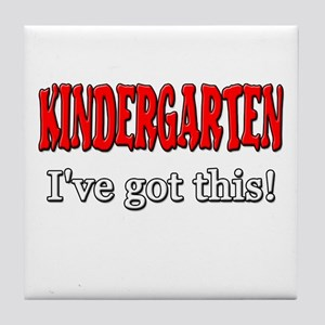 Kindergarten I've Got This Tile Coaster