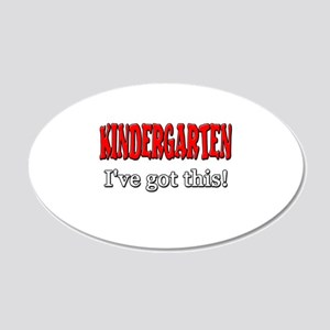 Kindergarten I've Got This 20x12 Oval Wall Decal