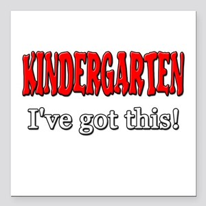 "Kindergarten I've Got Th Square Car Magnet 3"" x 3"""