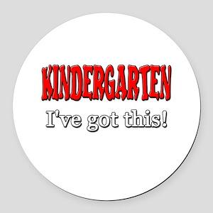 Kindergarten I've Got This Round Car Magnet