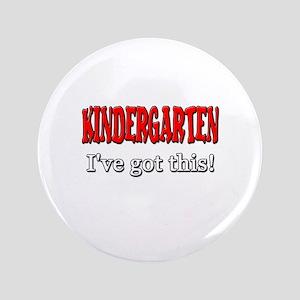 Kindergarten I've Got This Button