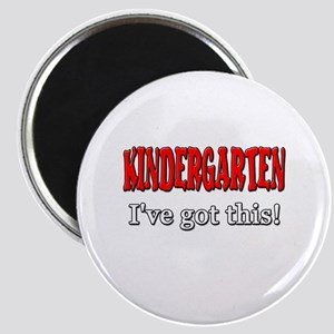 Kindergarten I've Got This Magnet